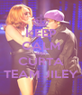 KEEP CALM AND CURTA TEAM JILEY - Personalised Poster A4 size