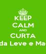 KEEP CALM AND CURTA Vida Leve e Maçã - Personalised Poster A4 size