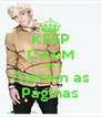 KEEP CALM AND Curtem as Páginas - Personalised Poster A4 size