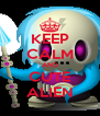 KEEP CALM AND CUTE ALIEN - Personalised Poster A4 size