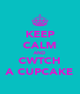 KEEP CALM AND CWTCH A CUPCAKE - Personalised Poster A4 size