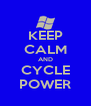 KEEP CALM AND CYCLE POWER - Personalised Poster A4 size