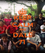 KEEP CALM AND DALE 71 - Personalised Poster A4 size