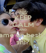KEEP CALM AND dame un beshito shi? - Personalised Poster A4 size