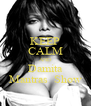 KEEP CALM AND Damita Mantras  Show - Personalised Poster A4 size