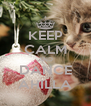 KEEP CALM AND DANCE AHILLA - Personalised Poster A4 size