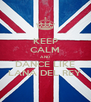 KEEP CALM AND DANCE LIKE LANA DEL REY - Personalised Poster A4 size