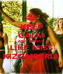 KEEP CALM AND DANCE LIKE MISS KIZOMBERIA - Personalised Poster A4 size