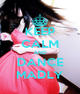 KEEP CALM AND DANCE MADLY - Personalised Poster A4 size