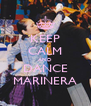 KEEP CALM AND DANCE MARINERA - Personalised Poster A4 size