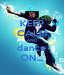 KEEP CALM AND dance ON... - Personalised Poster A4 size