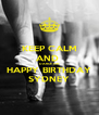 KEEP CALM AND  DANCE ON HAPPY BIRTHDAY SYDNEY - Personalised Poster A4 size