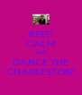 KEEP CALM AND DANCE THE CHARLESTON! - Personalised Poster A4 size