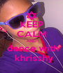 KEEP CALM AND  dance with   khrisshy - Personalised Poster A4 size