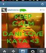 KEEP CALM AND DANI LOVE KATA <3 - Personalised Poster A4 size