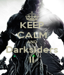 KEEP CALM AND Darksiders II - Personalised Poster A4 size