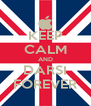 KEEP CALM AND DARSI FOREVER - Personalised Poster A4 size