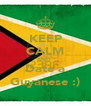 KEEP CALM AND  Date a Guyanese :) - Personalised Poster A4 size
