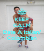 KEEP CALM AND Date A Italian/ Colombian - Personalised Poster A4 size