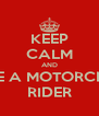 KEEP CALM AND DATE A MOTORCROSS RIDER - Personalised Poster A4 size