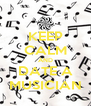KEEP CALM AND DATE A MUSICIAN - Personalised Poster A4 size