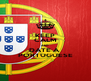 KEEP CALM AND DATE A  PORTUGUESE - Personalised Poster A4 size