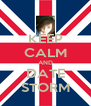 KEEP CALM AND DATE STORM - Personalised Poster A4 size