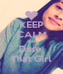 KEEP CALM AND Date  That Girl - Personalised Poster A4 size