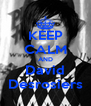 KEEP CALM AND David Desrosiers - Personalised Poster A4 size