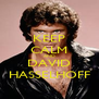 KEEP CALM AND DAVID HASSELHOFF - Personalised Poster A4 size