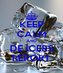 KEEP CALM AND DE ICERS REPORT - Personalised Poster A4 size