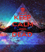 KEEP CALM AND DEAD  - Personalised Poster A4 size