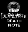 KEEP CALM AND DEATH NOTE - Personalised Poster A4 size