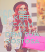 KEEP CALM AND DEMI SUA GOSTOSA - Personalised Poster A4 size