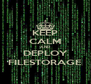 KEEP CALM AND DEPLOY FILESTORAGE - Personalised Poster A4 size