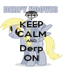 KEEP CALM AND Derp ON - Personalised Poster A4 size