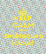 KEEP CALM AND  desbloqueo  icloud - Personalised Poster A4 size