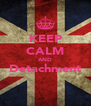 KEEP CALM AND Detachment  - Personalised Poster A4 size