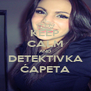 KEEP CALM AND DETEKTIVKA ĆAPETA - Personalised Poster A4 size