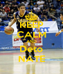 KEEP CALM AND Deto NATE - Personalised Poster A4 size