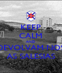 KEEP CALM AND DEVOLVAM-NOS AS SALESIAS - Personalised Poster A4 size