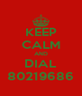 KEEP CALM AND DIAL 80219686 - Personalised Poster A4 size