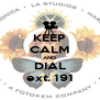 KEEP CALM AND DIAL ext. 191 - Personalised Poster A4 size
