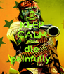 KEEP CALM AND die painfully  - Personalised Poster A4 size