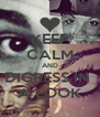 KEEP CALM AND DIGRESS IN  A LOOK - Personalised Poster A4 size