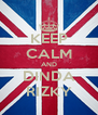 KEEP CALM AND DINDA RIZKY - Personalised Poster A4 size
