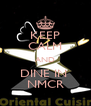 KEEP CALM AND DINE IN  NMCR - Personalised Poster A4 size