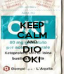 KEEP CALM AND DIO OKI - Personalised Poster A4 size