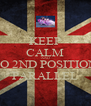 KEEP CALM AND DO 2ND POSITION  PARALLEL - Personalised Poster A4 size