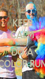KEEP CALM AND DO A COLOR RUN - Personalised Poster A4 size
